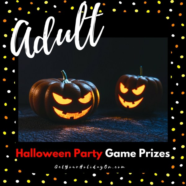 Adult Halloween Party Game Prizes