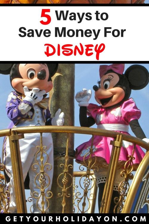 5 Ways To Save Money For Disney