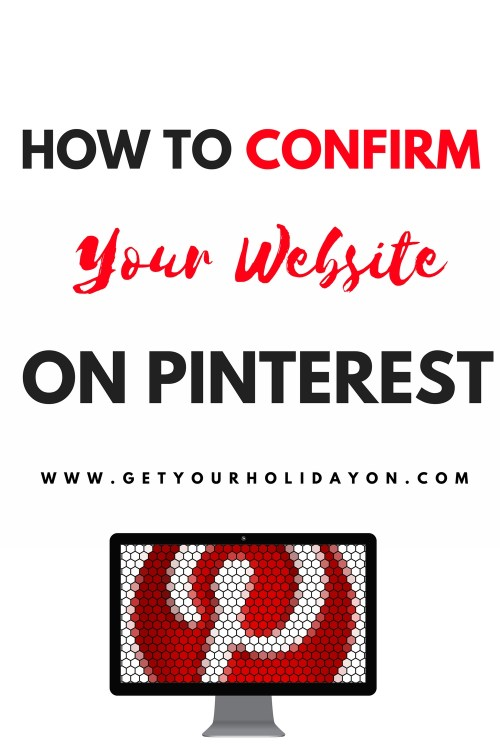 Confirm Your Website On Pinterest | Free Easy Guide for Bloggers and Business Owners