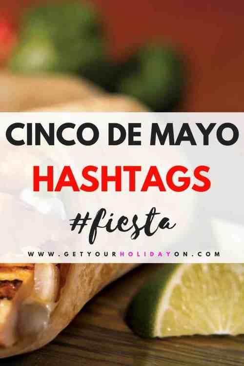 Cinco De Mayo Hashtags #cincodemayo #fiesta #letsfiesta #margarita
