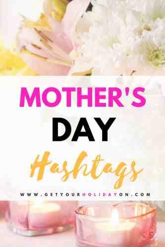 Mothers day hashtags #mom #mothersday #hotmessmom #momlife