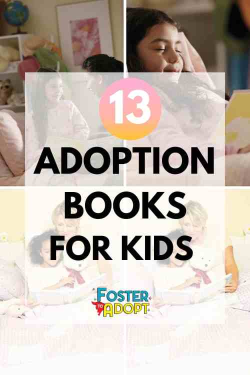 Celebrating an Adoption Day Anniversary, National Adoption Day 2019,or want a book before bed? Find 13 adoption books for kids! #adoption #fostercare #fostertoadopt #adopting