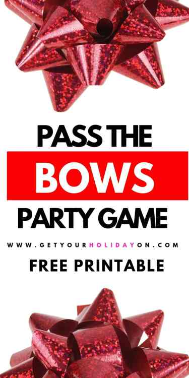 Get ready to play Pass the Bows Party Game! Christmas in July and don't have a themed bow. No problem, use this FREE printable.  #free #printable #christmasbows #diys
