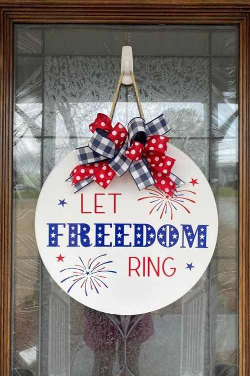 Let Freedom Ring door hanger for the 4th of July.