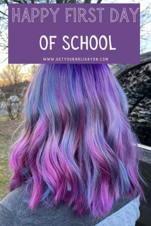 Happy First Day of School ideas for high school students or teens.