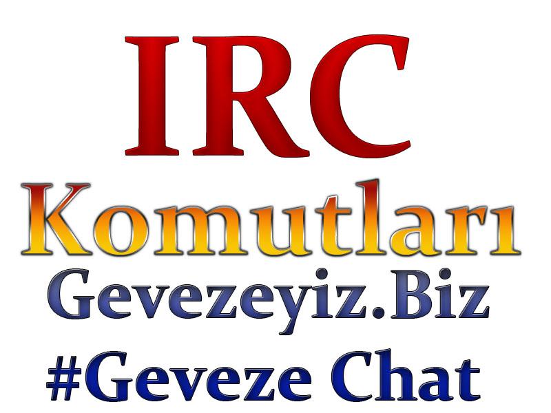 IRC Operatör-Admin lerin Kullanabilceği komutlar