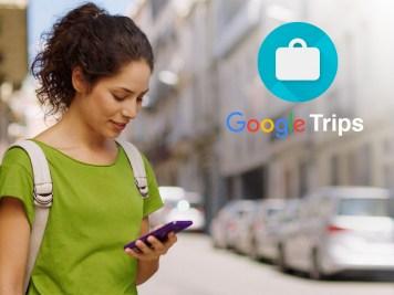 Google'ın yeni seyahat uygulaması Google Trips