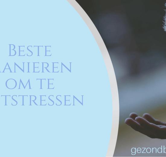 beste manieren om te ontstressen