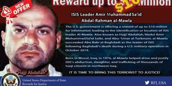 US State Department to offer 10 million$ to find the new Islamic State leader Al-Mawla