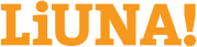 Labour's International Union of North America (LiUNA!)