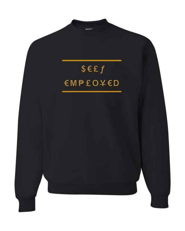 Good Vibes Self Employed Black Sweatshirt