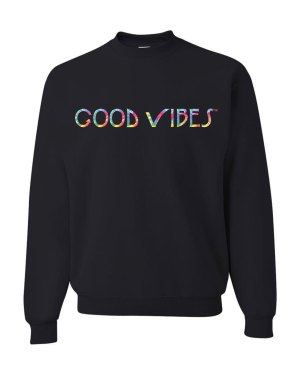 Good Vibes Tie Dye Black Sweatshirt