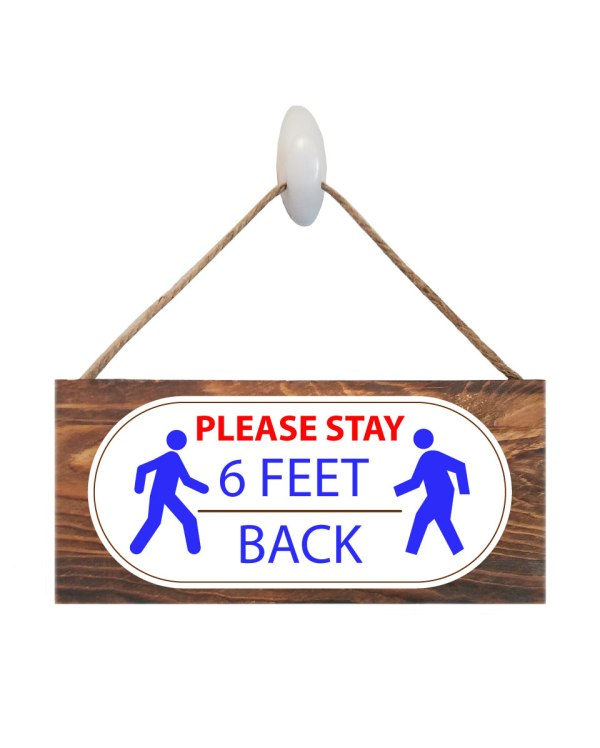 Stay 6 Feet Back Wood Sign