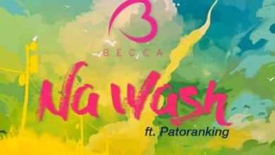 Photo of Becca – Na Wash (Ft Patoranking) (Prod By Mix Masta Garzy)