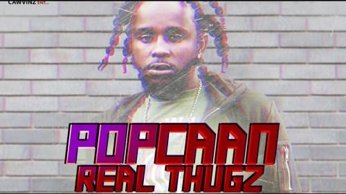 Popcaan – Real Thugz (Mixed Emotions Riddim)