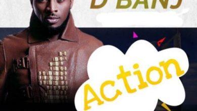 Photo of D'Banj – Action (Prod. by Pheelz)