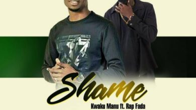 Photo of Kwaku Manu X Rap Fada – Shame (Prod By K.C Beatz)
