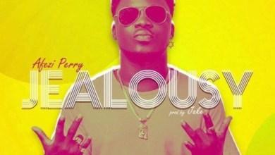 Photo of Download New : Afezi Perry – Jealousy (Prod By Jake On Da Beatz)