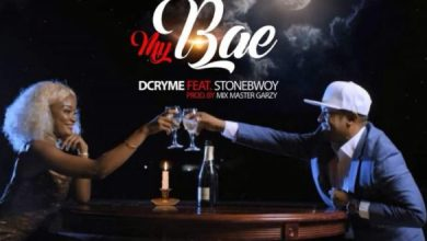 Photo of Download : D.Cryme – My Bae (ft. StoneBwoy) (Prod. by Mix Master Garzy)