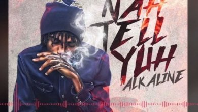 Photo of Stream : Alkaline – Nah Tell Yuh (Prod By Lee Milla)