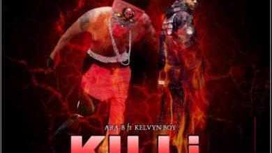 Photo of Download : Ara-B Ft. Kelvyn Boy – Kili Kili (Prod. By Ojay Vibes)