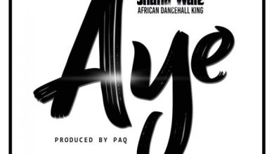 Photo of Download : Shatta Wale – Aye (Prod. By Paq)