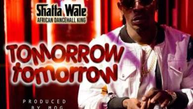Photo of Download New : Shatta Wale – Tomorrow Tomorrow (Prod By MOG Beatz)