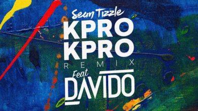 Photo of Download : Sean Tizzle Ft. Davido – Kpro Kpro Remix