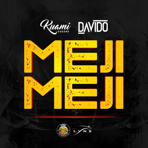 Download : Kuami Eugene x Davido - Meji Meji (Prod. by Fresh Vdm)