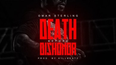 Photo of Download : Omar Sterling – Death Before Dishonor (Prod By Killbeatz)