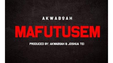 Photo of Download New : Akwaboah – Mafutusem (Prod. by Akwaboah x Joshua Tei)