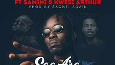 Photo of Download : Skonti x Samini x Kwesi Arthur – Saa Ara Namepeno (Prod By Skonti)