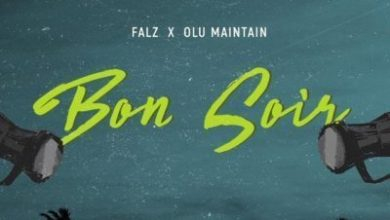 Photo of Download : Falz X Olu Maintain – Bon Soir (Prod by Sess)