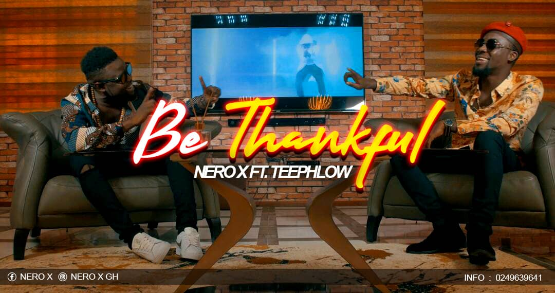 Download : Nero X x Teephlow - Be Thankful (Prod. by WillisBeatz)