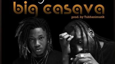 Photo of Download : Dahlin Gage x Pappy KoJo – Big Cassava (Prod By TubhaniMuzik)