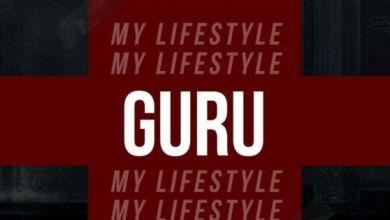 Photo of Download : Guru – My Lifestyle (Prod by MrHerry)