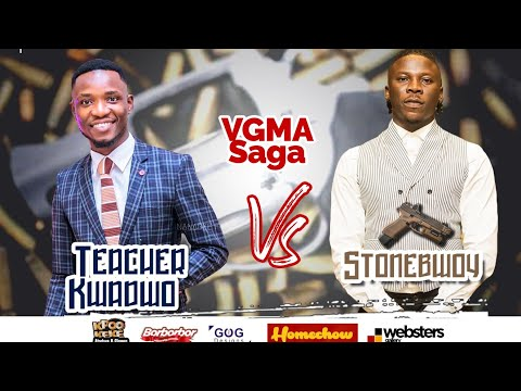 Stonebwoy x Teacher Kwadwo - My Part Of The Story (VGMA saga)