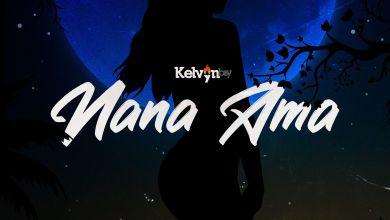 Photo of Download : Kelvyn Boy – Nana Ama Ft. Suzz Blaq (Prod. By LiquidBeatz)