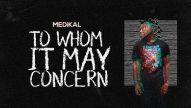 Photo of Download : Medikal – To Whom It May Concern (Prod by Unkle Beatz)