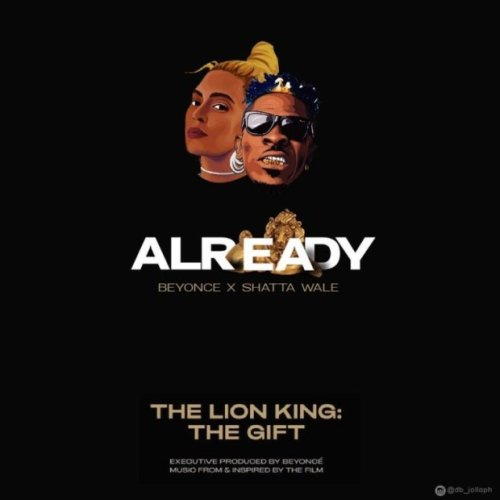 Beyonce Ft Shatta Wale & Major Lazer – Already