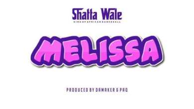 Photo of Download : Shatta Wale – Melissa (Prod by Damaker & Paq)