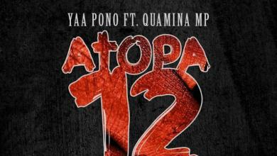 Photo of Download : Dj Emsiflybokoe Ft Yaa Pono x Quamina Mp – Atopa 12