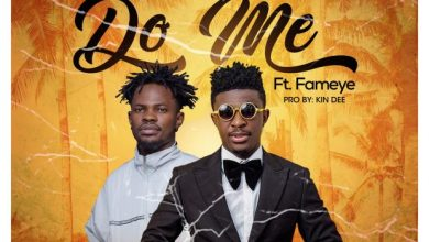 Photo of Download : Frank Naro Ft Fameye – Do Me (Prod by Kin Dee)