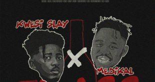 Kwesi Slay Ft. Medikal – Frass (Prod. By Chensee Beatz)