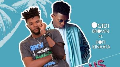 Photo of Download : Ogidi Brown Ft. Kofi Kinaata – Favour Us (Prod. By Yaw Spoky)