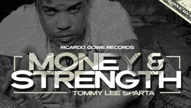 Photo of Download : Tommy Lee Sparta – Money & Strength
