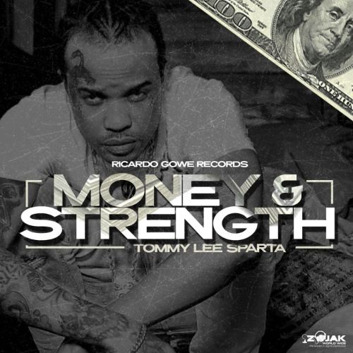 Tommy Lee Sparta – Money & Strength
