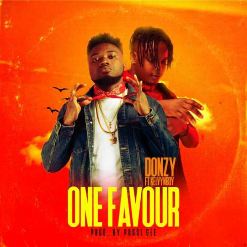Donzy Ft Kelyvnboy - One Favour