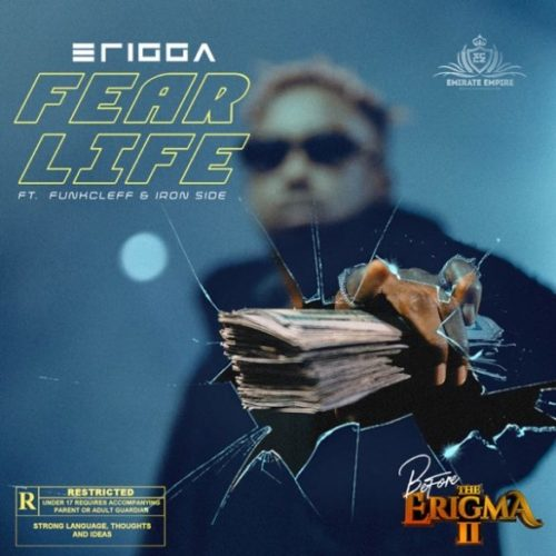 "Erigga Ft Funkcleff x Iron Side – ""Fear Life"""