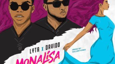 Photo of Download : Lyta x Davido – Monalisa Remix + Lyrics